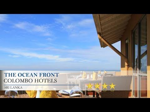 The Ocean Front - Colombo Hotels, Sri Lanka