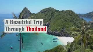 A Beautiful Trip Through Thailand