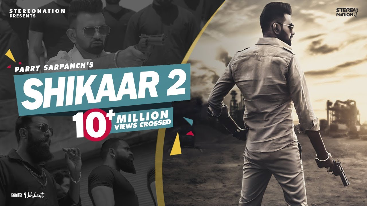 Download Shikaar 2 : Parry Sarpanch (Official Video) Amar Hundal   New Punjabi Songs 2019   StereoNation