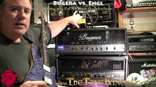 Bugera vs. Engl Shoot-Out!  TTK Style!  Using my Ed Roman Quicksilver guitar!