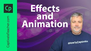 Add Effects and Animation in Your Adobe Captivate Project