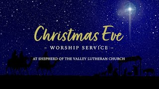 Christmas Eve Worship Service - December 24, 2020