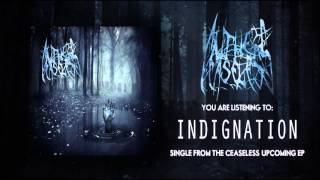 THE CEASELESS - Indignation