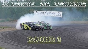 SM DRIFTING 2019 - ROUND 3 - BOTNIARING