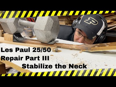 Les Paul 25/50 Repair Part III - Stabilize the Neck
