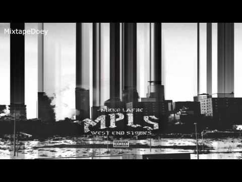 Nikko Lafre - MPLS: West End Stories ( Full Mixtape ) (+ Download Link )