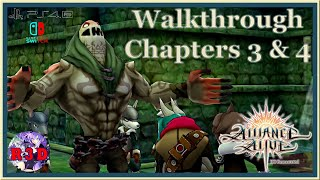 Chapters 3 & 4 ~ The Alliance Alive HD Remastered - Walkthrough Part 3 ~ PS4