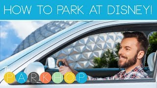 How to Park at Disney World