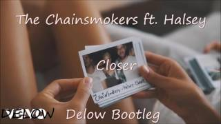 The Chanismokers ft. Halsey - Closer (Delow Bootleg)