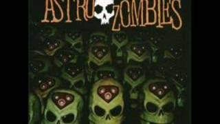 Astro Zombies - Psychos on the Road