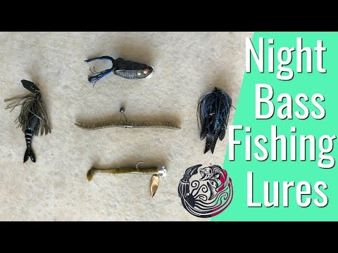 Good Night Bass Fishing Lures - Why These Baits Work Compared To Others For Bass Fishing At Night.