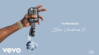 vuclip Yung Bleu - Those Games (Official Audio)