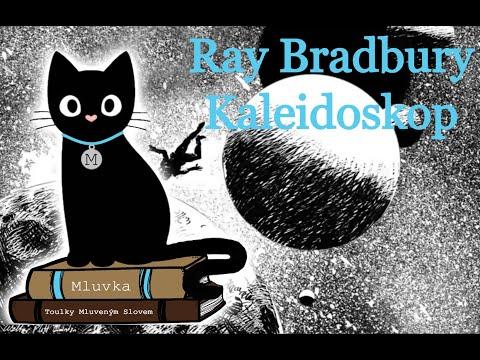 Ray Bradbury - Kaleidoskop (Povídka) (Sci-Fi) (Mluvené slovo CZ)