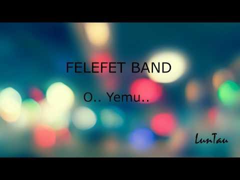 Felefet Band -  O yemu (Lundayeh Lyric Video)