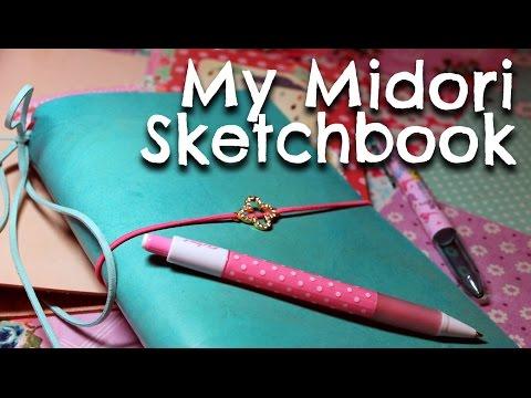 My Midori Sketchbook (Traveler's Notebook)