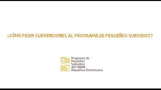 ¿Cómo pedir subvenciones al Programa de Pequeños Subsidios?