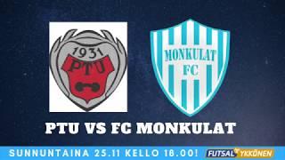 PTU vs FC Monkulat 25.11.2018 Maalikooste