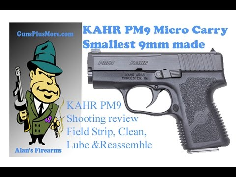 AlansFirearms: Kahr PM9, Review, Field Strip, Clean, Lube & Reassemble