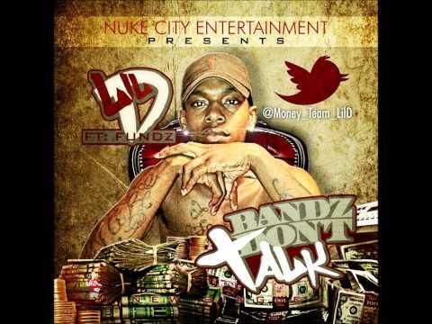 Lil D Feat Fundz-Bandz Dont Talk