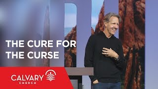 The Cure for the Curse - Genesis 3:15 - Skip Heitzig