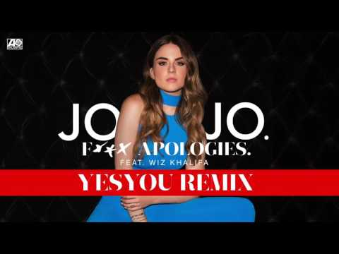JoJo -  Fuck Apologies feat. Wiz Khalifa (YesYou Remix) [Official Audio]