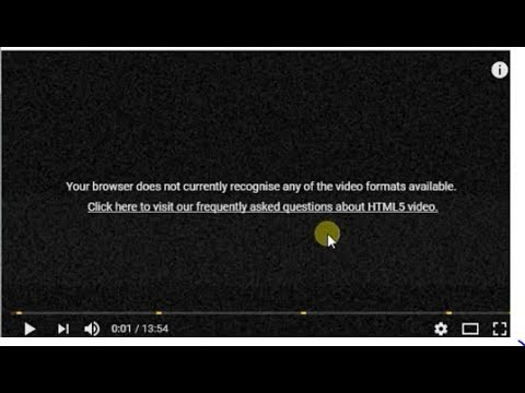 browser does not currently recognize any of the video formats available Fix this problem