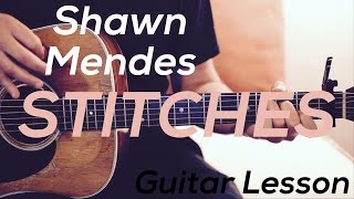 Shawn Mendes - Stitches - Guitar Lesson (Chords and Strumming)