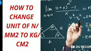 How to change Unit of N/mm2 To Kg/cm2 (Hindi)