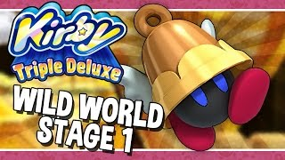 Wild World - Stage 1 || Kirby: Triple Deluxe
