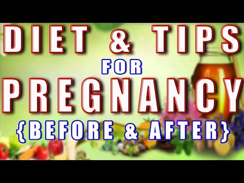 Before & After Pregnancy (Diet, Tips & Guidance)