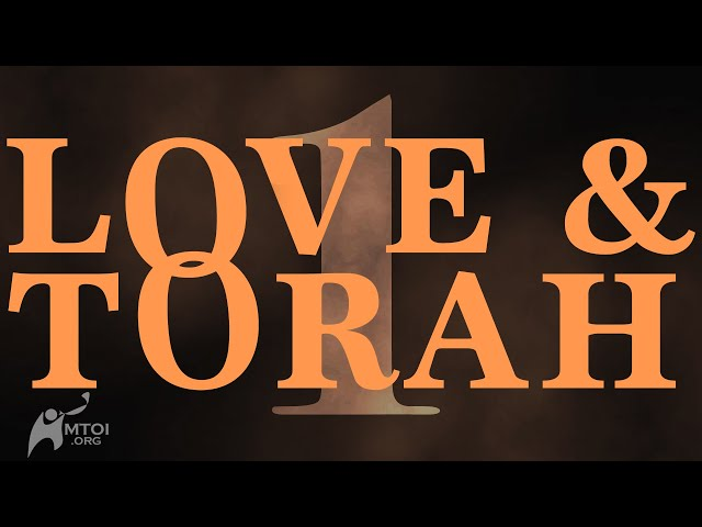 Love and Torah - Part 1