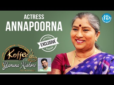 Actress Annapoorna Exclusive Interview || Koffee With Yamuna Kishore #22 || #436