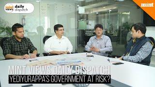 Mint Views | Could the SC order dislodge Yediyurappa in Karnataka?