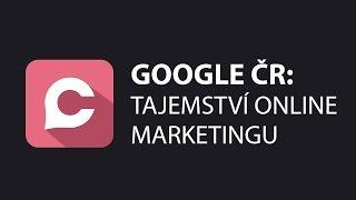 Google ČR - Tajemství Online Marketingu