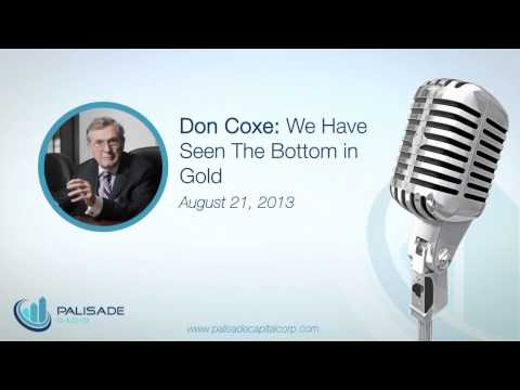 Don Coxe: We Have Seen The Bottom In Gold - 8/21/13