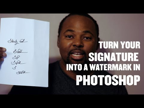 How to Turn Your Signature Into a Watermark - Photoshop Tutorial