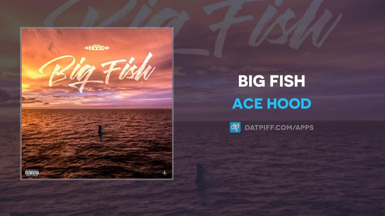 Ace Hood — Big Fish (AUDIO)