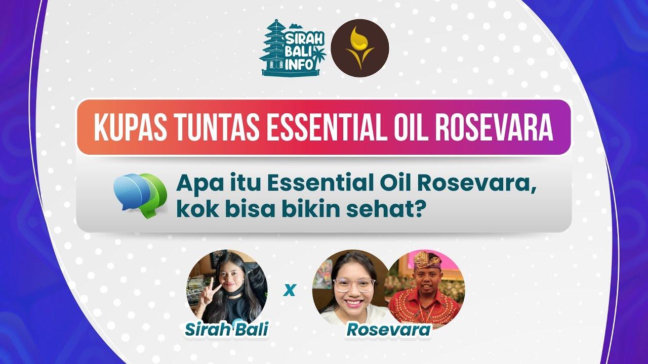 Download NGOBROL ASIK || Sirah Bali Info Bareng Essential Oil Rosevara