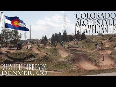 COLORADO SLOPESTYLE CHAMPIONSHIP (Ruby Hill Bike park)