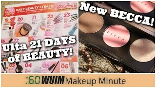 Makeup Minute   ULTA 21 DAYS OF BEAUTY IS COMING!  + NEW BECCA Highlighters and Sunchaser Palette!