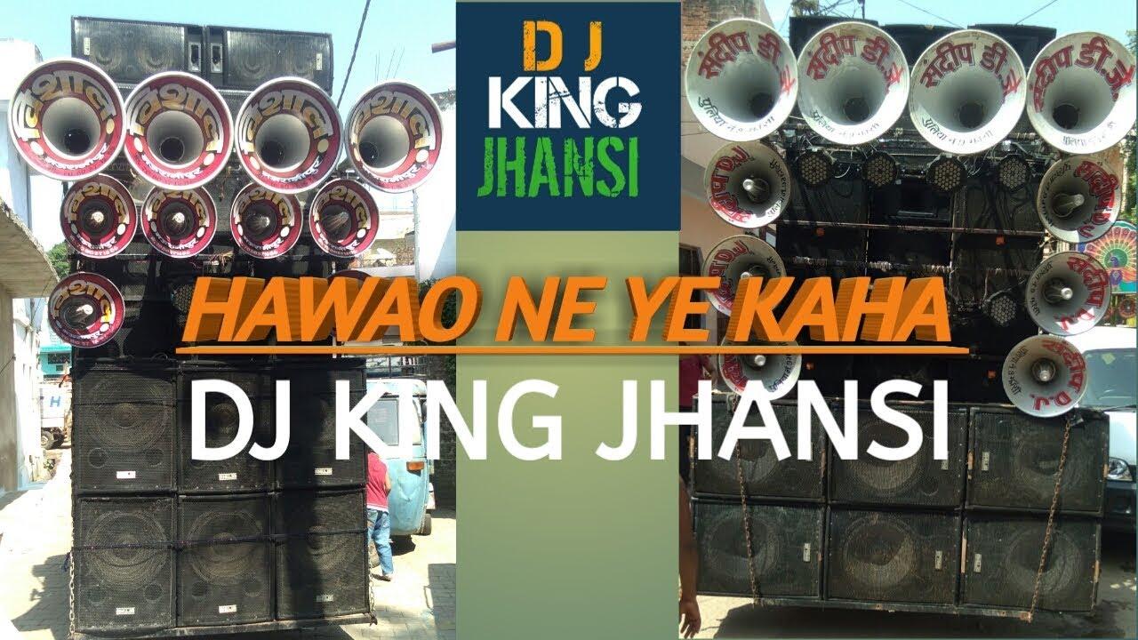 ✖HAWAO NE YE KAHA (HARD VIBRATE MIX) DJ SAGAR RATH DJ ROHIT PANCHAL || ITS  DJ NIHAL JHANSI ||