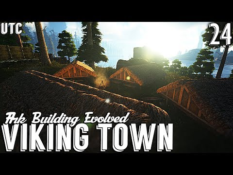 A New City :: Ark Building Evolved w/ UTC :: Viking Settlement Walls and Small Huts :: Ep. 24
