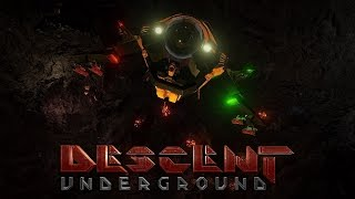 Early Access - Descent: Underground