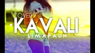 RASTA - KAVALI (COVER BY LIMA PAUN)  2015