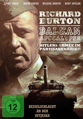Balkan Apocalypse Hitlers Armee im Partisanenkrieg