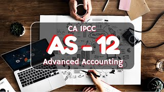 AS-12 for IPCC Advanced Accounting