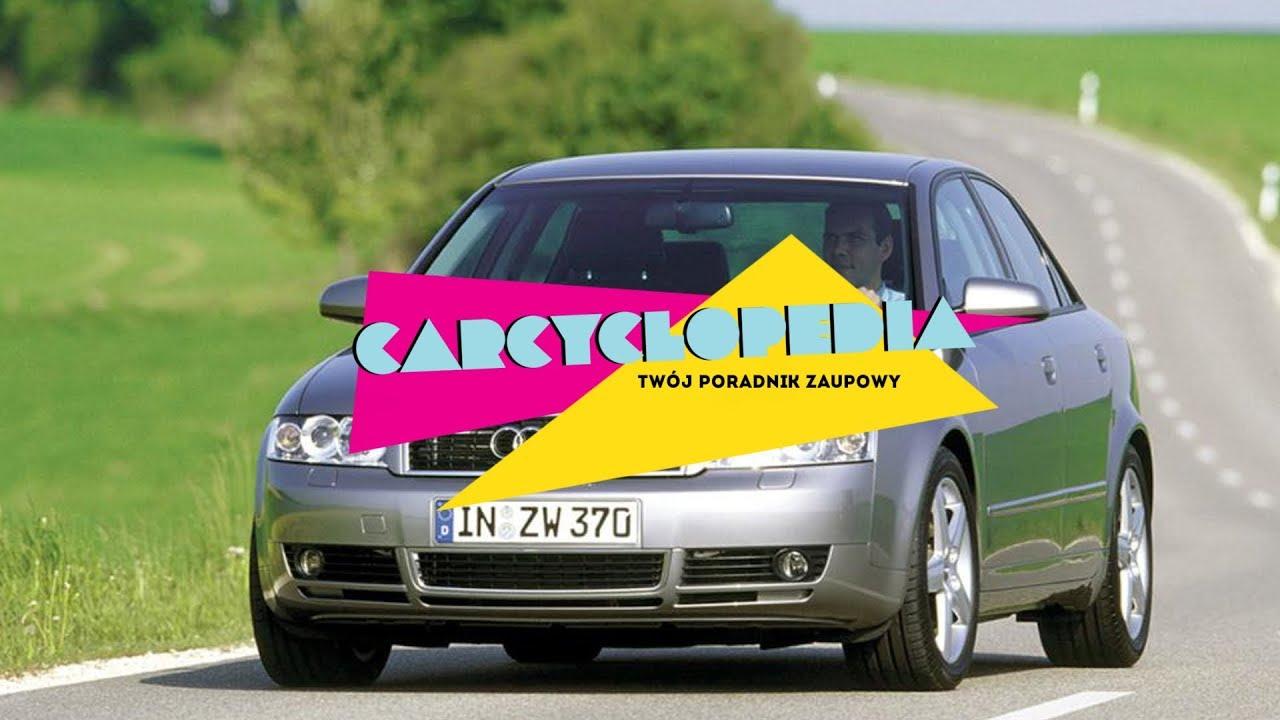 Audi A4 B6 – Carcyclopedia || Twój poradnik zakupowy #10