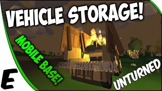 Unturned 3.0 Update ➤ VEHICLE STORAGE! - Mobile Bases & Fortress - MAD MAX!