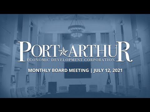 Port Arthur EDC   July 12, 2021 Meeting