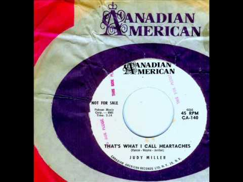 Judy Miller - THAT'S WHAT I CALL HEARTACHES  (1962)